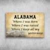 Alabama Where I Was Born Where I Was Raised