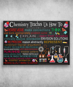 Chemistry Teaches Us How To Persevere Make Connections Think