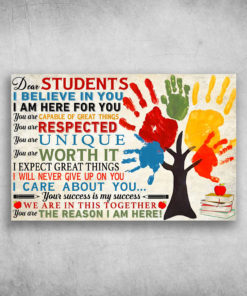 Dear Students I Believe In You I Am Here For You Hand
