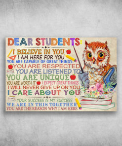 Dear Students I Believe In You Owl Bring Ruler