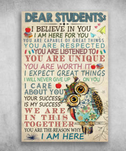 Dear Sudents I Believe In You I am Here For You