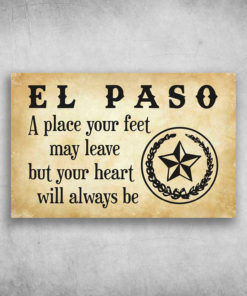 El Paso A Place Your Feet May Leave