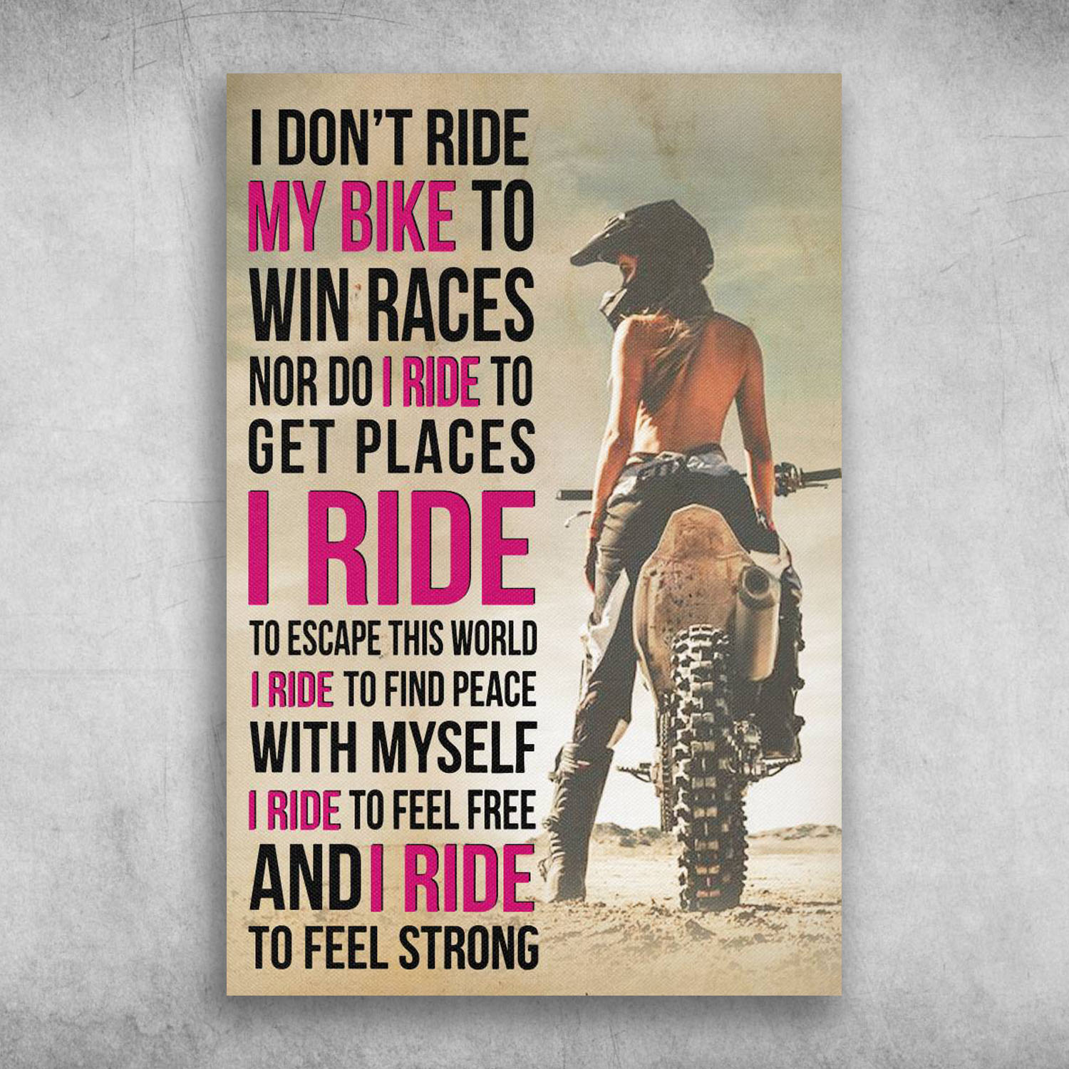 I Don T Ride My Bike To Win Races Canvas Poster Fridaystuff