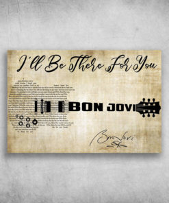 I'll Be There For You Bon Jovi