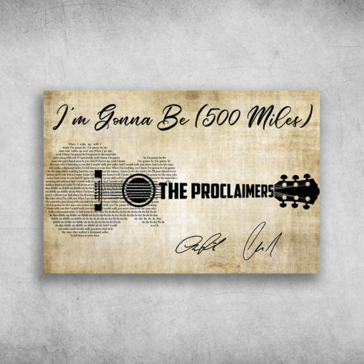Im Gonna Be (500 Miles) The Proclaimers