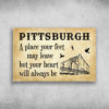 Pittsburgh A Place Your Feet May Leave