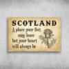 Scotland A Place Your Feet May Leave
