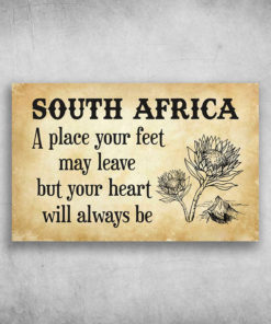 South Africa A Place Your Feet May Leave