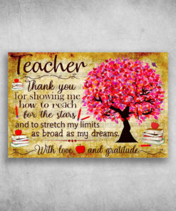 Teacher Thank You For Showing Me How To Reach For the Stars