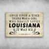 There Was A Girl Who Really Loved Louisiana