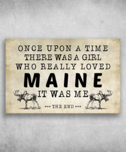 There Was A Girl Who Really Loved Maine