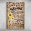 To My Daughter Never Forget That I Love You Wood Color