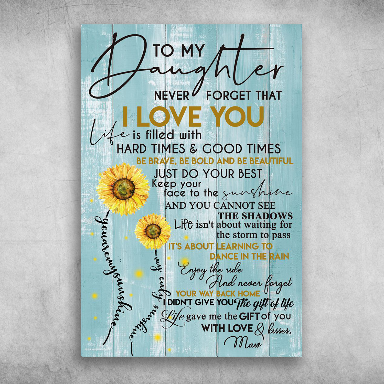 Download To My Daughter Never Forget That I Love You Canvas, Poster ...