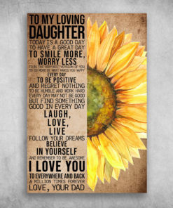 To My Loving Daughter To Day Is A Good Day Sunflower