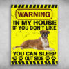 Warning In My House If You Don't Like