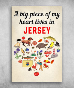 A Big Piece Of My Heart Lives In Jersey