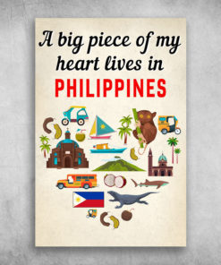 A Big Piece Of My Heart Lives In Philippines