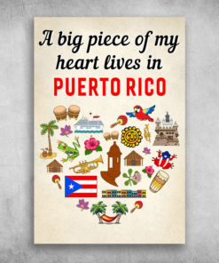 A Big Piece Of My Heart Lives In Puerto Rico