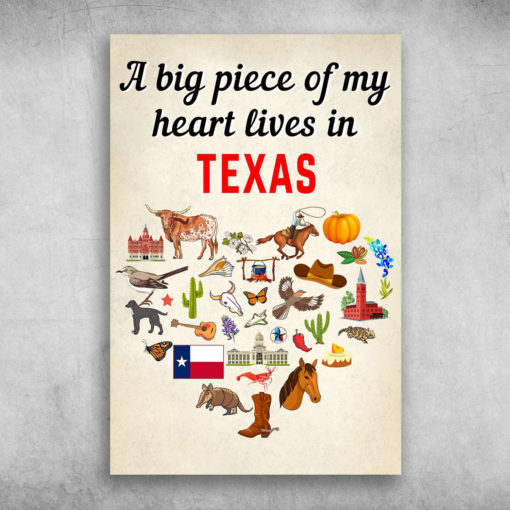 A Big Piece Of My Heart Lives In Texas