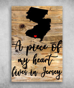 A Piece Of My Heart Lives In Jersey America