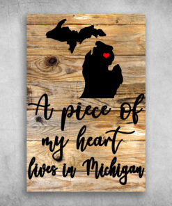 A Piece Of My Heart Lives In Michigan America