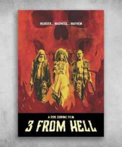 A Rob Zombie Film 3 From Hell