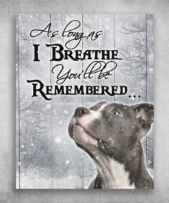 American Staffordshire Terrier You'll Be Remembered