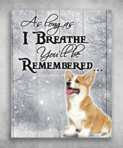 As Long As I Breathe You'll Be Remembered