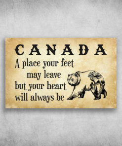Canada A Place Your Feet May Leave