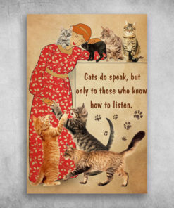 Cats Do Speak, But Only To Those Who Know How To Listen