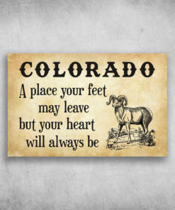 Colorado A Place Your Feet May Leave