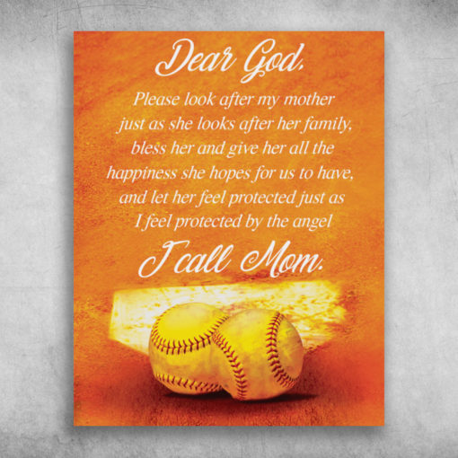 Dear God Please Look After My Mother I Call Mom