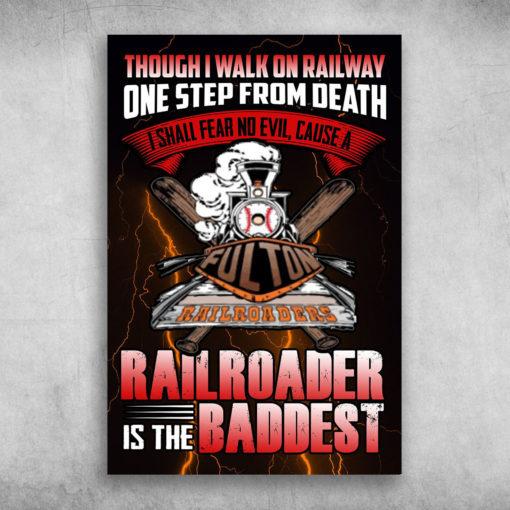 Railroader Is The Baddest Fulton Railroader