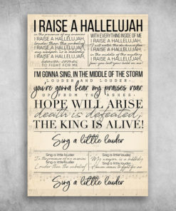 I Raise A Hallelujah Hope Will Arise