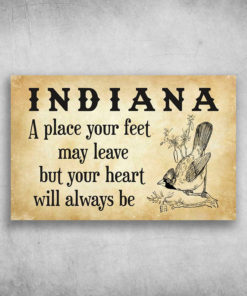 Indiana A Place Your Feet May Leave