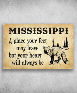 Mississippi A Place Your Feet May Leave