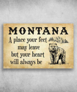 Montana A Place Your Feet May Leave