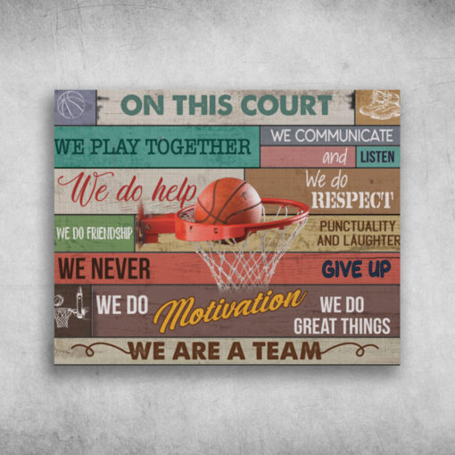 On This Court We Are A Team We Play Together