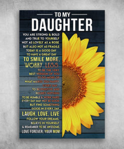 To My Daughter Believe In Yourself Love Forever