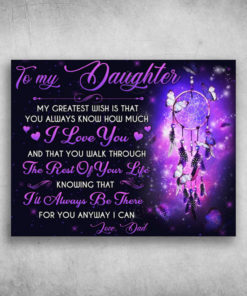 To My Daughter I'll Always Be There Love Dad