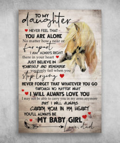 To My Daughter You'll Always Be My Baby Girl