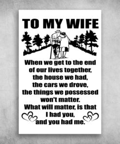To My Wife When We Get To The End