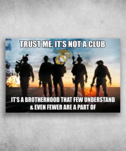 United States Marine Corps Trust Me It's Not A Club