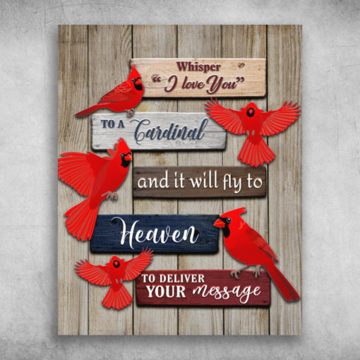 Whisper I Love You To A Cardinal
