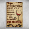 You'll Die Anyway Open The Wine