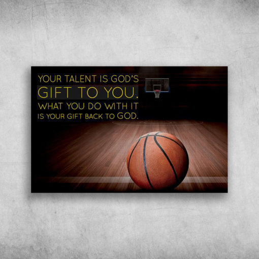 Your Talent Is God's Gift To You