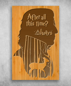 After All This Time Always Severus Snape Harry Potter