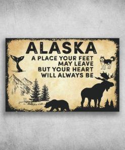 Alaska America A Heart Will Always Be