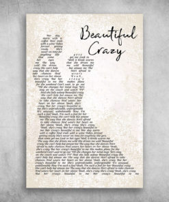 Beautiful Crazy Her Crazy's Beautiful To Me