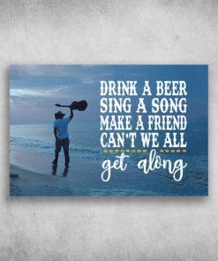 Drink A Beer Sing A Song Make A Friend Guitar Beach